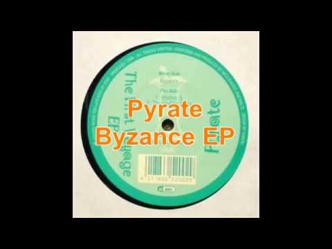 Pyrate - Byzance EP