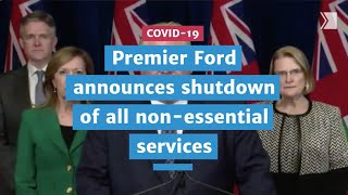 Ford announces mandatory closure of all non-essential services in Ontario | COVID-19