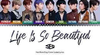 SF9 (에스에프나인) - Life Is So Beautiful Lyrics [Color Coded-Han/Rom/Eng]