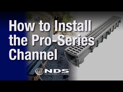 How do I install an NDS Pro Series channel drain?