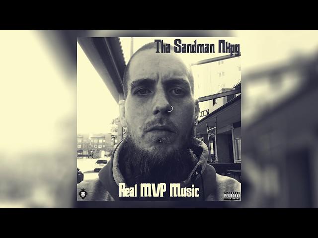 Tha Sandman Nkpg - Real MVP Music