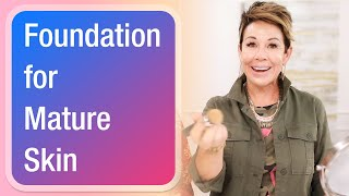 Foundation for Mature Skin
