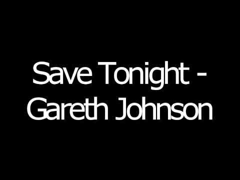 Save Tonight - Gareth Johnson