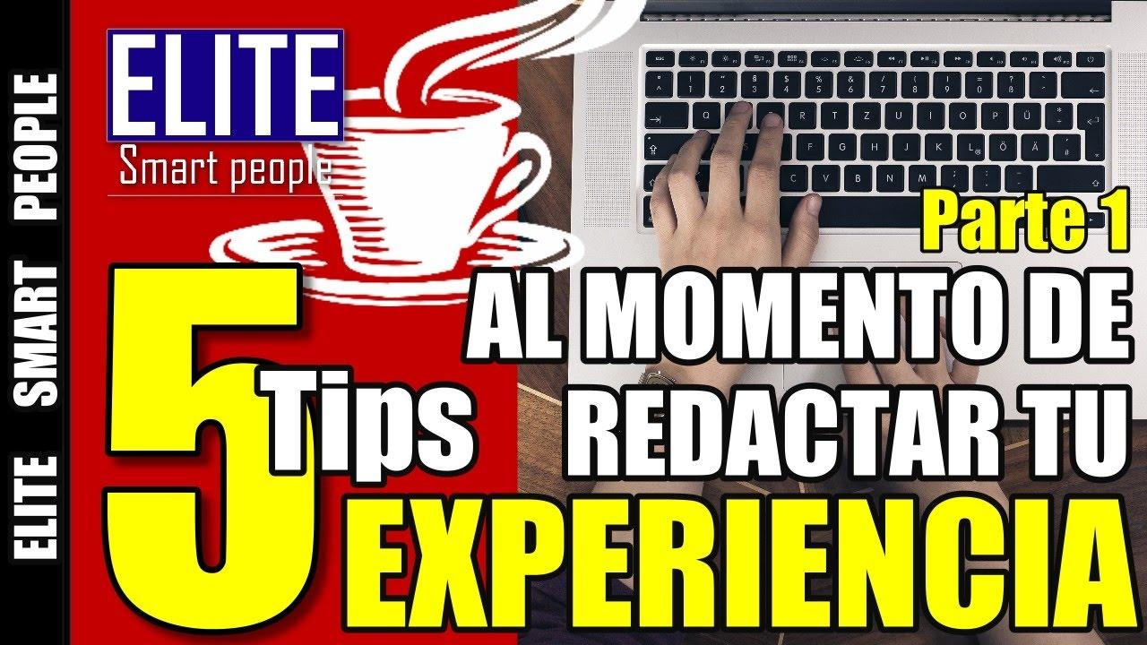 5 Tips al redactar tu experiencia laboral en el resumen profesional ...