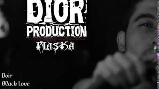 Doir - Black Love Official HD video