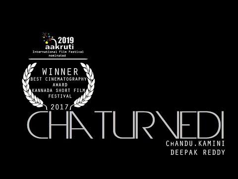 Chaturvedi (Subtitles)|| CINEMATOGRAPHY AWARD  WINNING Short Film 2017 || Directed by ChANDU.KAMINI