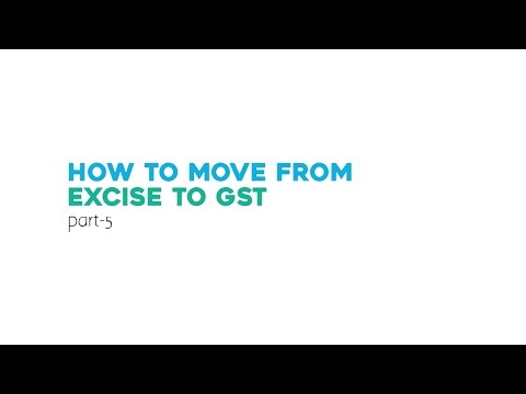 How to move from EXCISE to GST