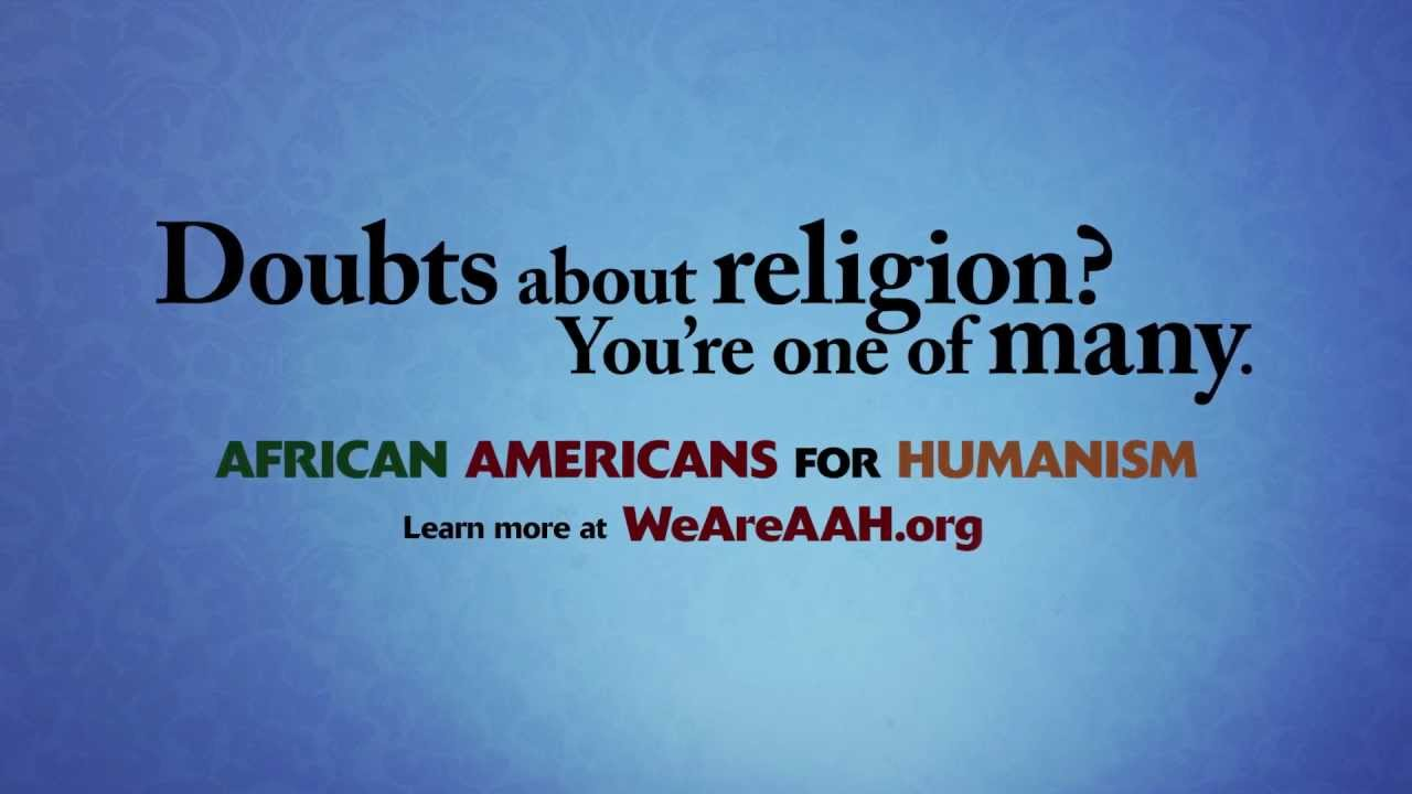 Doubts about religion? You're one of many. | African Americans for Humanism