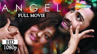 Angel (2011) (HD) Nilesh Sahay | Madalsa Sharma | Aruna Irani | Manoj Joshi - Hit Hindi Movie