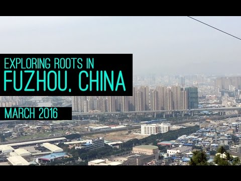 TRAVEL VLOG THING: EXPLORING ROOTS IN FUZHOU, CHINA | MARCH