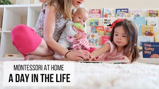 MONTESSORI AT HOME: A Day in the Life (with Baby and Toddler!)