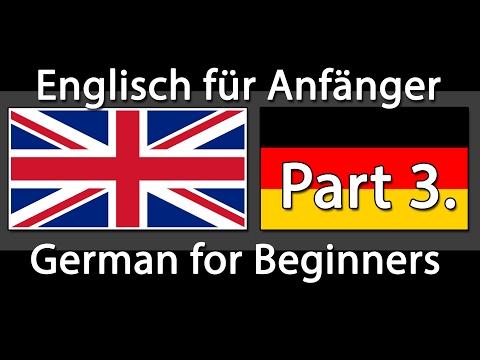 Englisch lernen / Deutsch lernen - 750 Sätze für Anfänger (Teil 3)