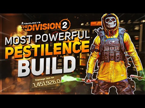 THE MOST POWERFUL PESTILENCE BUILD IN THE GAME!  The Division 2