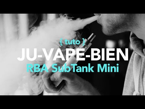 SubTank Mini RBA, comment faire ses montages en Kanthal 0,5 et FiberFreaks
