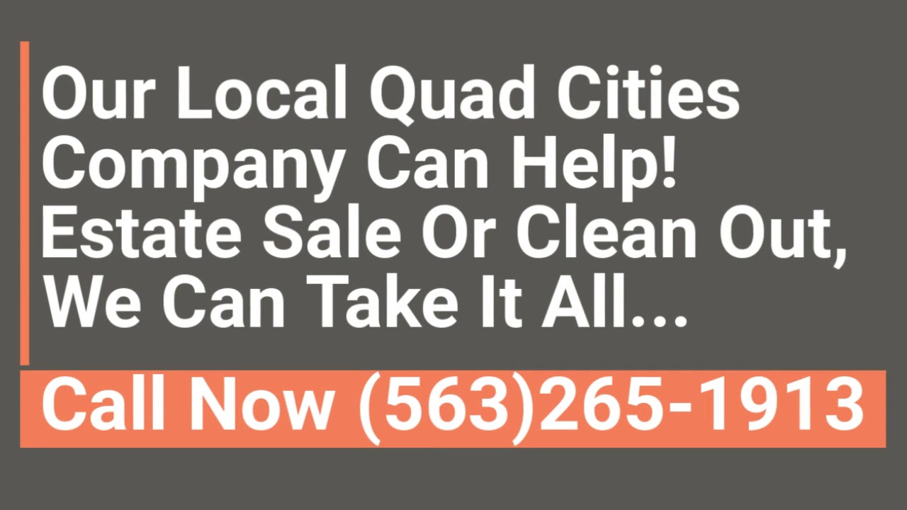 Quad City Buy And Sell >> Estate Cleanout Services Quad Cities Quad Cities Estate