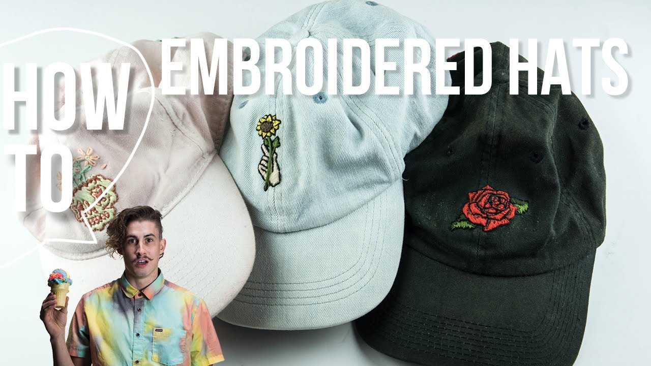 Diy Embroidered Hats - YouTube 4186429454f