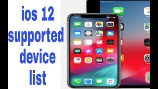 ios 12 supported device list.ios 12 is compatible with  these device (tech up nepal)
