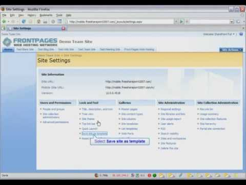 Sharepoint 2007 tutorial how to create a sharepoint site for Sharepoint 2007 site templates