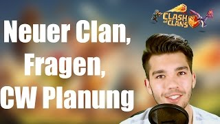 CLASH OF CLANS: neuer Clan, Fragen, CW Planung uvm. ✭ Let's Play Clash of Clans [Deutsch/German HD]