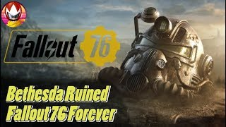 Fallout 76 was Ruined Completely by Bethesda's Greed