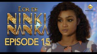 Série - L'or de Ninki Nanka - Episode 15