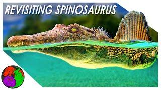 Revisiting Spinosaurus