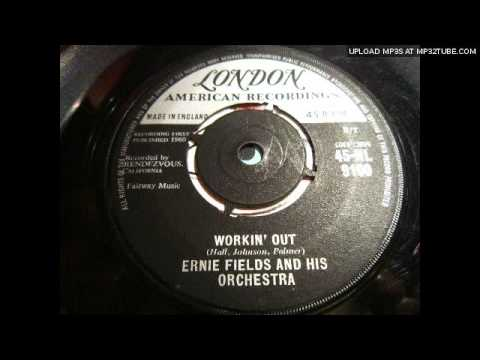 Ernie Fields Orchestra - Workin' Out