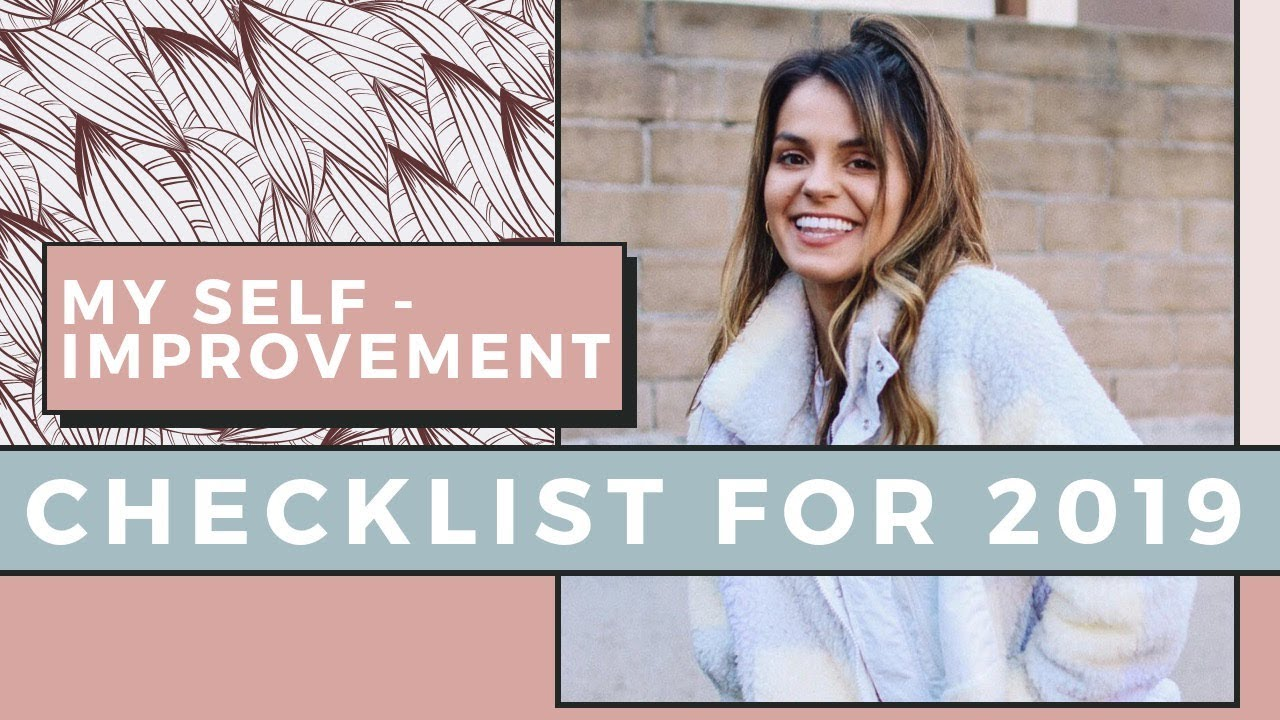My Self Improvement Checklist For 2019 | Self Love Sunday