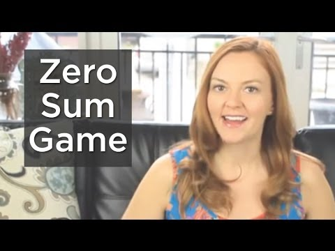 Stop Playing a Zero Sum Game & Make More Money