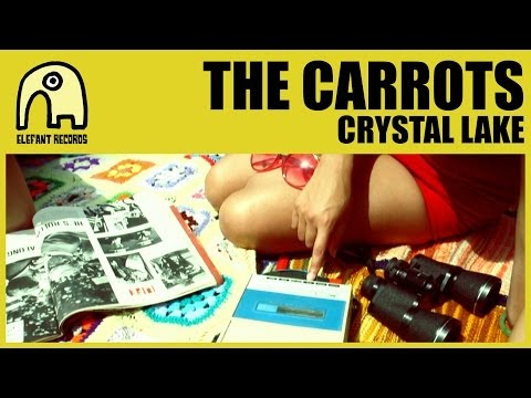 THE CARROTS - Crystal Lake [Official]