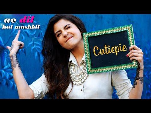 Cutiepie - Ae Dil Hai Mushkil | Karan...
