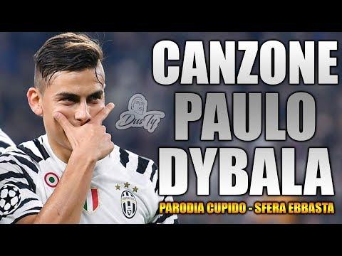 CANZONE PAULO DYBALA ⚽ [ Parodia Cupido - Sfera Ebbasta ] (Prod. Nätt)
