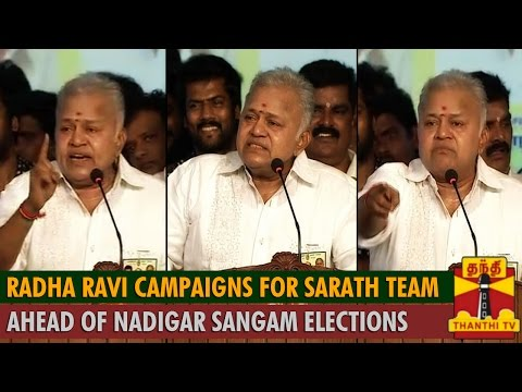 Radha Ravi campaigns for Sarath Kumar Team ahead of Nadigar Sangam Elections - Thanthi TV