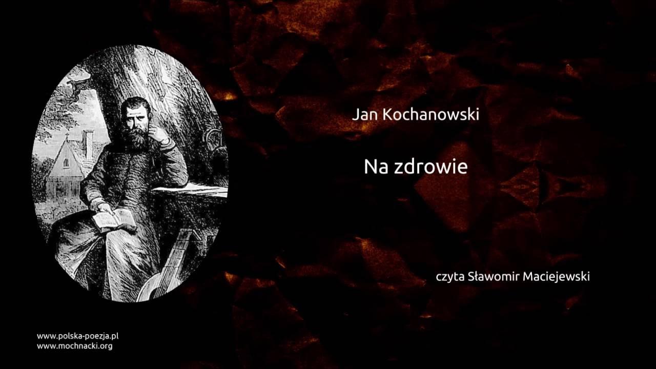 Jan Kochanowski Na Zdrowie