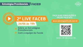 2ª Live Faceb - Por Dentro das Estratégias Previdenciais