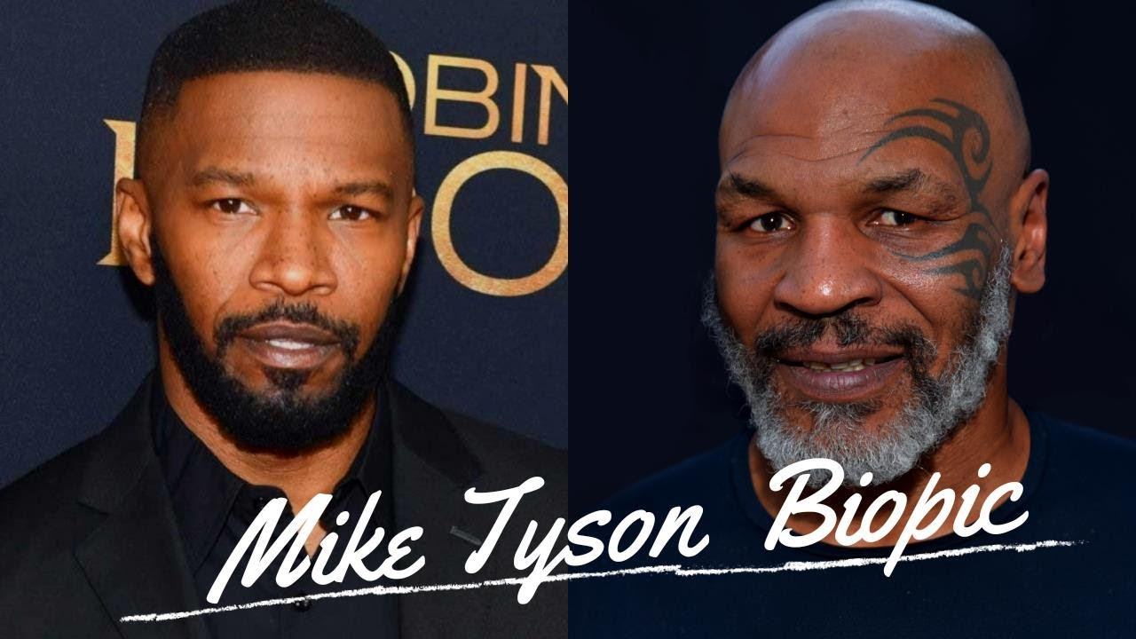 Jamie Foxx confirms he'll play Mike Tyson in upcoming biopic ...