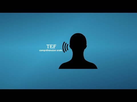 【TEF blanc 2017-2018】 Compréhension orale du TEF