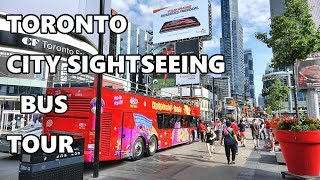 TORONTO - CITY SIGHTSEEING BUS TOUR 2019 4K