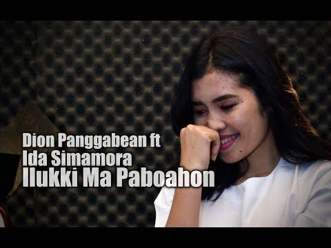 Ilukki Ma Paboahon - Ida Simamora ft Dion Panggabean