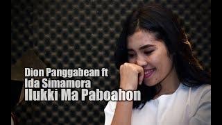 Download Mp3 Ilukki Ma Paboahon - Ida Simamora Ft Dion Panggabean