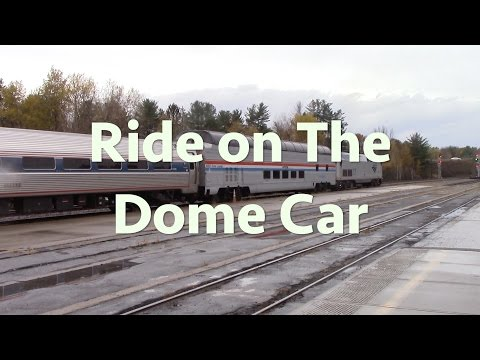 Take a Ride in the Amtrak Dome Car