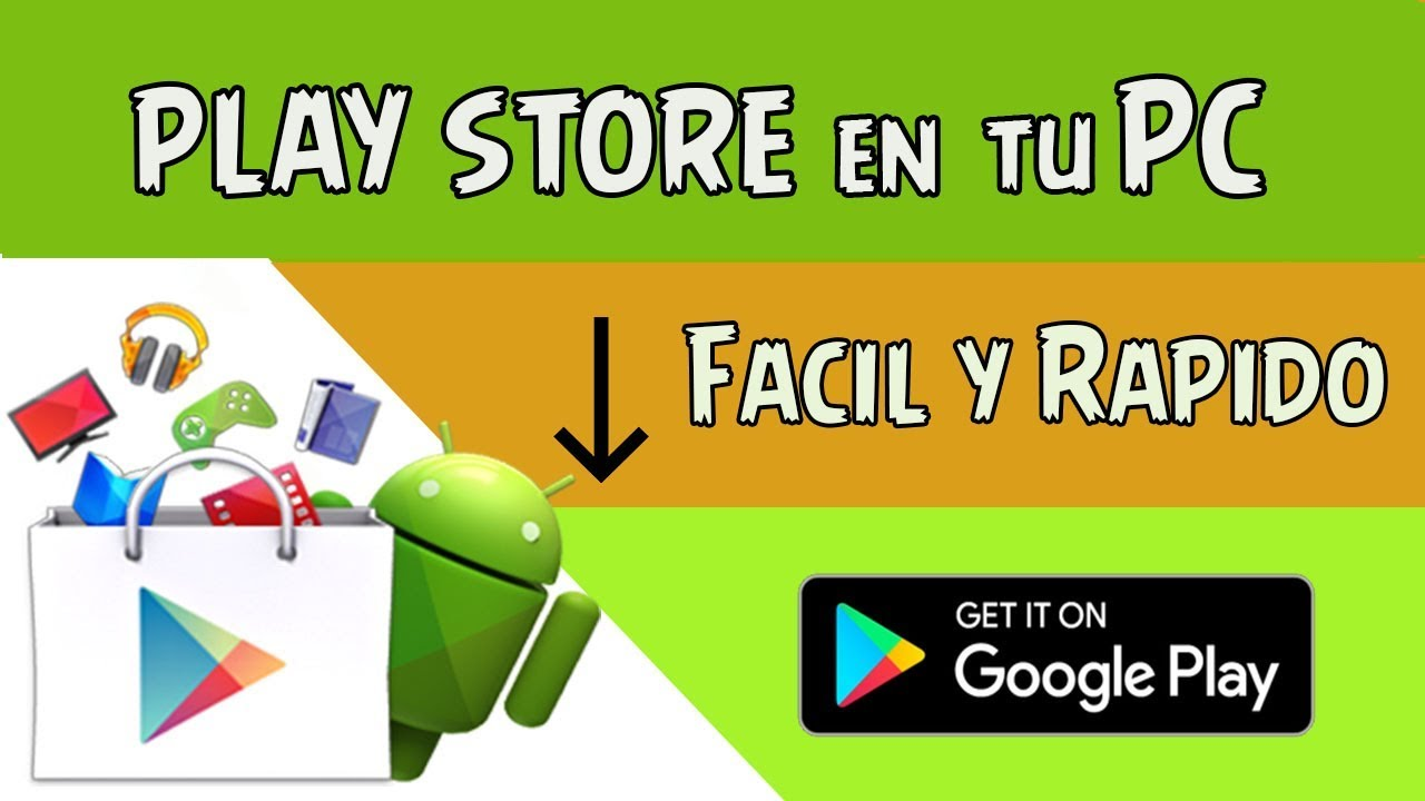 play store descargar para pc windows 7 gratis