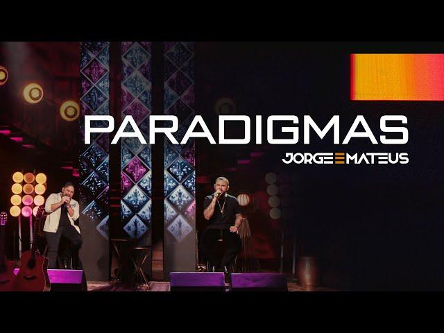Jorge & Mateus - Paradigmas (Clipe Oficial) [Álbum Tudo Em Paz]