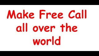 Free Call All Over The world | Free call online without registration and download Solution Provider
