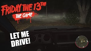 Friday The 13th: The Game Counselor GAMEPLAY   JUST LET ME DRIVE