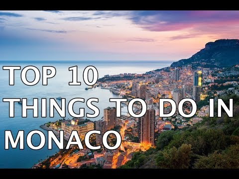 Top 10 Things to do in Monaco | Must Do Travels