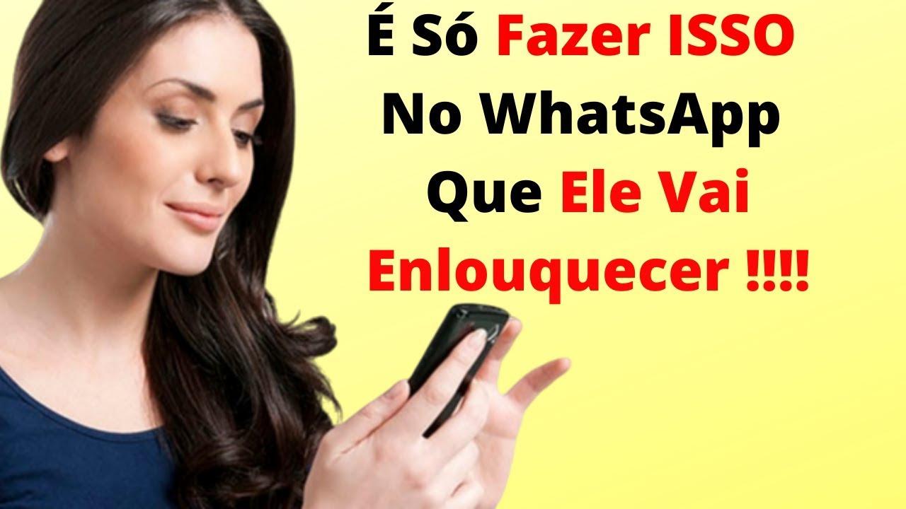 Como Conquistar um Homem Pelo Whatsapp Enviando Textos Magnéticos - YouTube 10ccfeb7e4d
