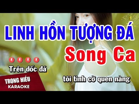 Karaoke Linh Hồn Tượng Đá Song Ca Nhạc Sống | Trọng Hiếu