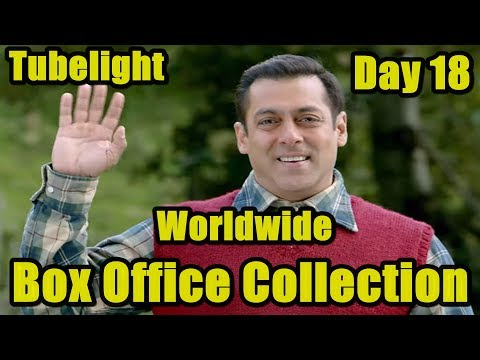 Tubelight Film Worldwide Box Office Collection Day 18