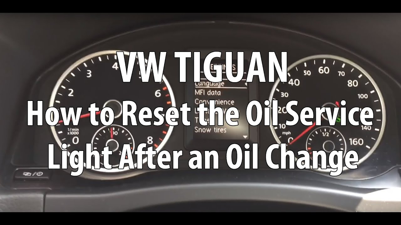 vwvolkswagen tiguan   reset  oil service light   oil change detail instructions